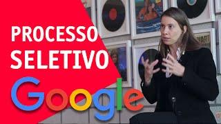 O que o Google busca em um processo seletivo?