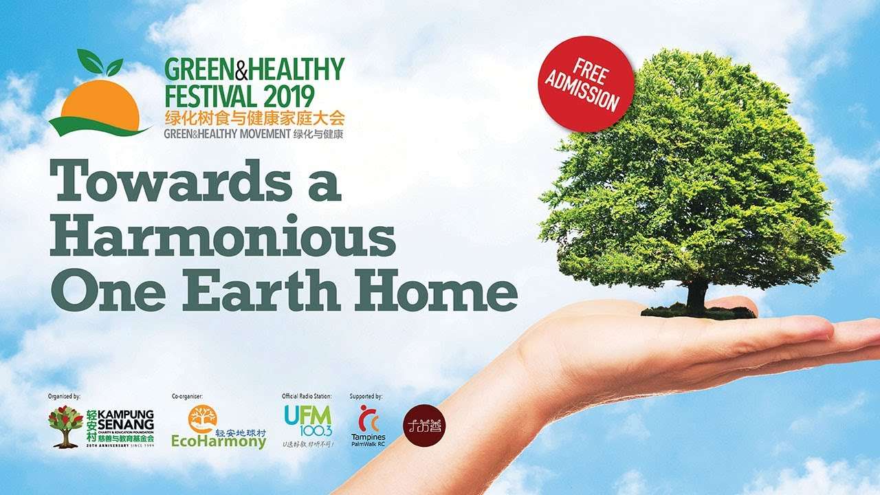 Don't Missed Green & Healthy Festival 2019 at Tampines Hub