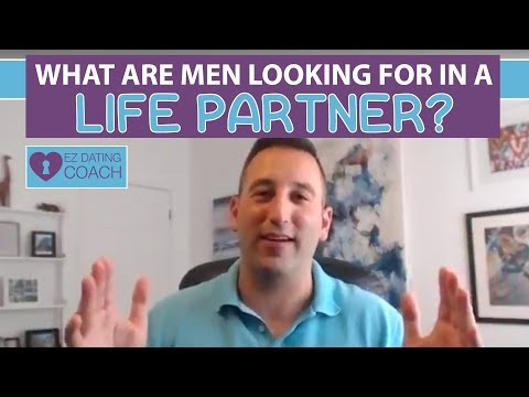 What Are Men Looking For In A Life Partner