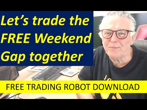 Forex Beginners: Let's Trade the Free Weekend Gap trading Robot together. Follow me step by step.
