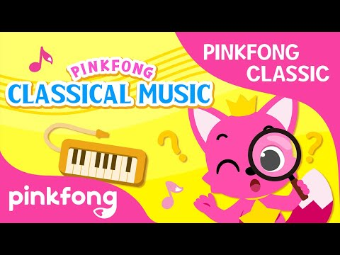 Pinkfong Classics: Finding Classical Music in Pinkfong Songs   Pinkfong Songs for Children