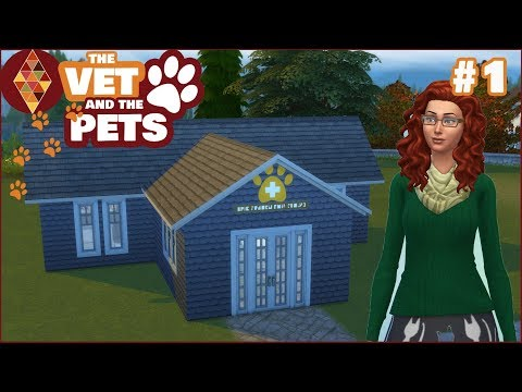 Sims 4 Cats and Dogs - The Vet and the Pets #1 | HD Let's Pl