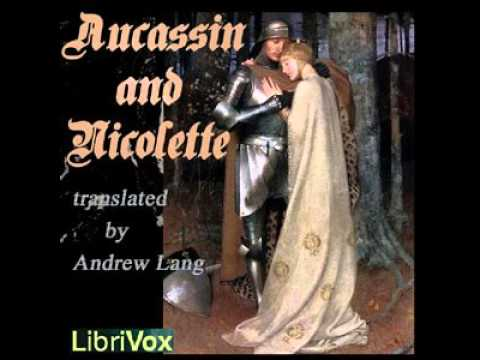 Aucassin and Nicolette by Andrew LANG | Romance  | Full  Unabridged AudioBook Mp3