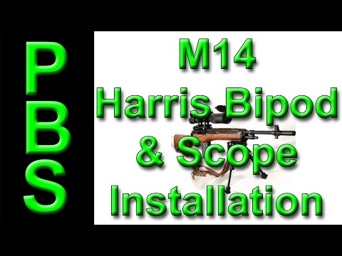 Installing A Harris Bipod And A Scope On An M 14