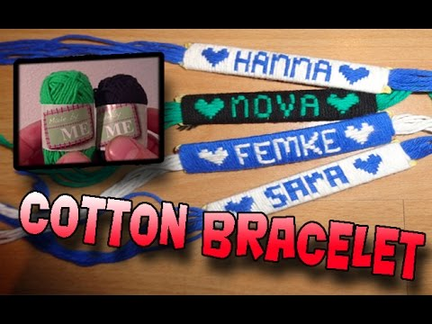How To Make a Name Bracelet Using Cotton Yarn