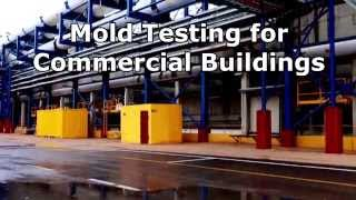 Commercial Mold Testing - Mold Testing for Commercial Buildings
