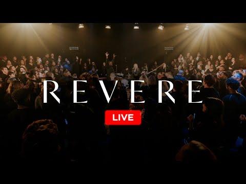 REVERE - 24/7 Worship - Live Stream