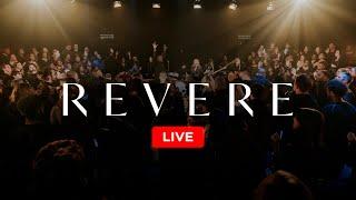 REVERE - 24/7 Worṡhip - Live Stream