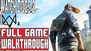 WATCH DOGS 2 Gameplay Walkthrough Part 1 FULL GAME (1080p) - No commentary