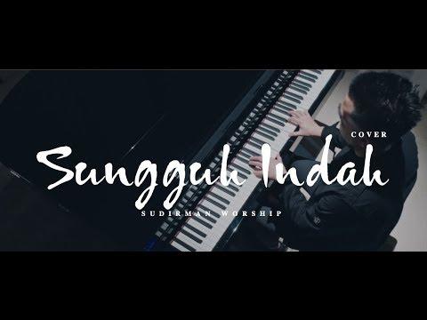 Sungguh Indah - Robert & Lea Sutanto (Sudirman Worship Instrumental Cover)