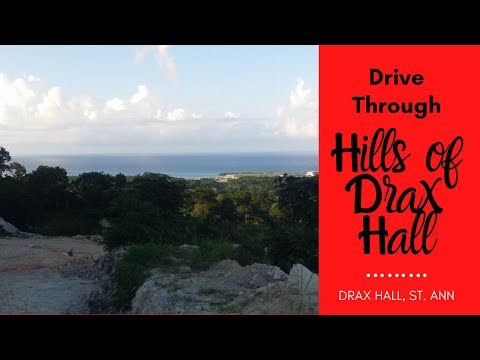 A Drive Through Of The Hills Of Drax Hall St Ann Jamaica