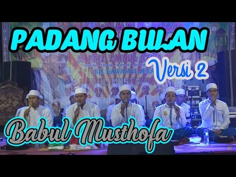 BABUL MUSTHOFA - PADANG BULAN VERSI 2 - WONG TUO LORO