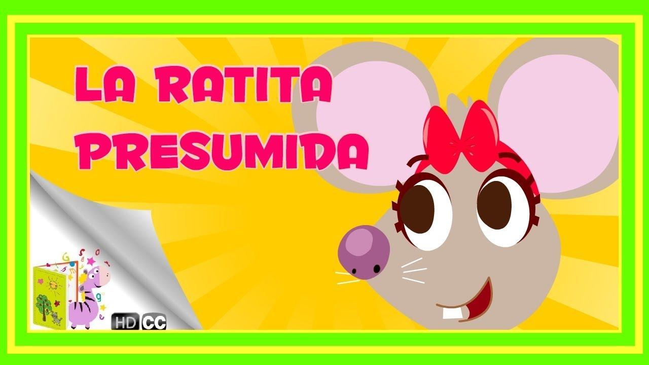 Cuentos Infantiles La Ratita Presumida En Español Youtube