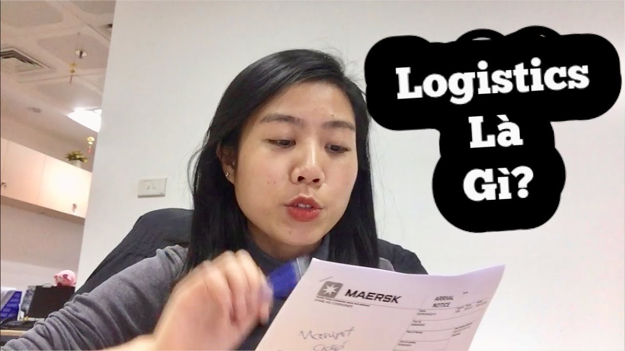 Logistics là gì, bạn đã biết gì về logictis - chuyện nghề nghiệp
