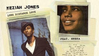 Keziah Jones - Long Distance Love (feat. Nneka) (Album Version)