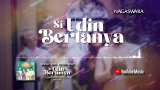 Denias, Ujung Oppa, Ratu Meta, Kania - Si Udin Bertanya (Robbana Atina) (Official Video Lyrics)