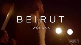 Video Beirut: Pacheco | NPR MUSIC FRONT ROW download MP3, 3GP, MP4, WEBM, AVI, FLV Juli 2018