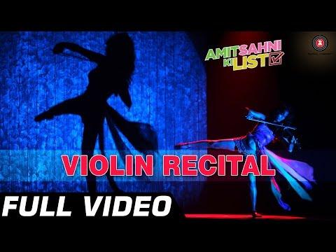 Violin Recital - Full Video | Amit Sahni Ki List | Vir Das, Vega Tamotia
