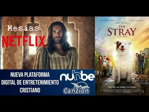NETFLIX CRISTIANO? Se llama NUHBE, NOTICIAS Nuevas Películas: Serie Mesías, Pasión de Cristo 2