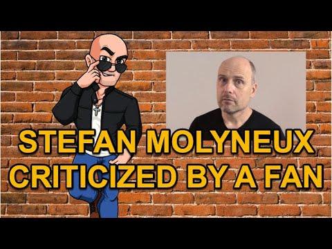 Stefan Molyneux Criticized BY A Fan (YouTube Preview)