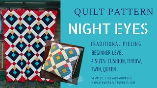 Quilt pattern: Night eyes - quilt pattern for begineers