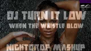 Baixar DJ Turn It Low (When The Whistle Blow) [Nightdrop Mashup]