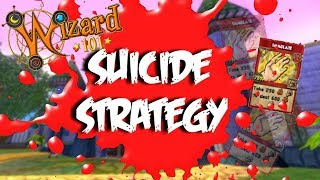 SUICIDE STRATEGY (Wizard101 PvP)