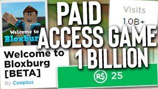 Roblox Bloxburg Has 1 Billion Visits (Paid Access Game)