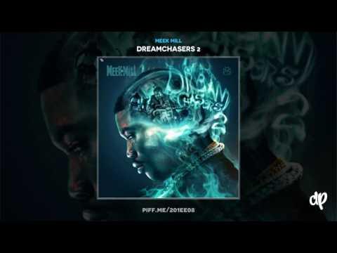 Meek Mill -  I Get It ft. Travis Scott