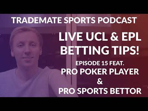 Ep 15: Betting Tips for Champions League & EPL ft. Pro Sports Bettor Jonas Gjelstad
