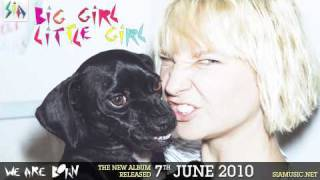 Sia - Big Girl Little Girl (from We Are Born)