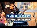 Descargar música de Mermelada Pesada - Mi Vida Es Mejor Sin Ti vivo Edificio Vidaurre gratis