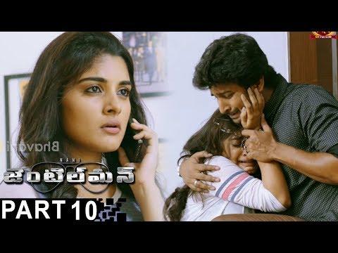 Gentleman Latest Full Movie Part 10 - Nani,Nivetha Thomas, Surabhi