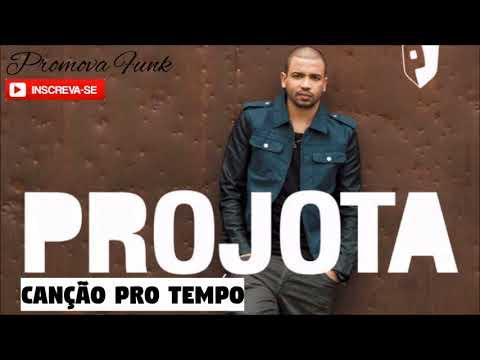 Projota - CANÇÃO PRO TEMPO (Lançamento 2017)
