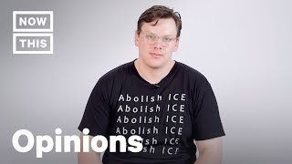 Abolish ICE: Why We Need to Abolish Immigrations and Customs Enforcement | Op-Ed | NowThis