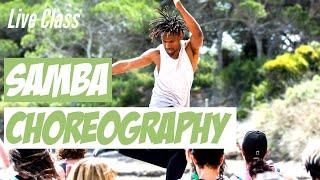 Samba Choreography Batucada LIVE CLASS - How To Samba - Samba Steps For Beginners