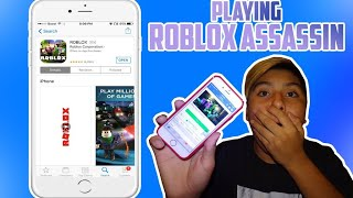 PLAYING ASSASSIN ON THE IPHONE 6 (Roblox)