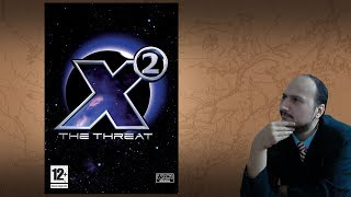 "Gaming History: X2 The Threat ""A space sim you can love"""