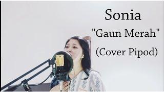 GAUN MERAH - SONIA (Cover Pipod)