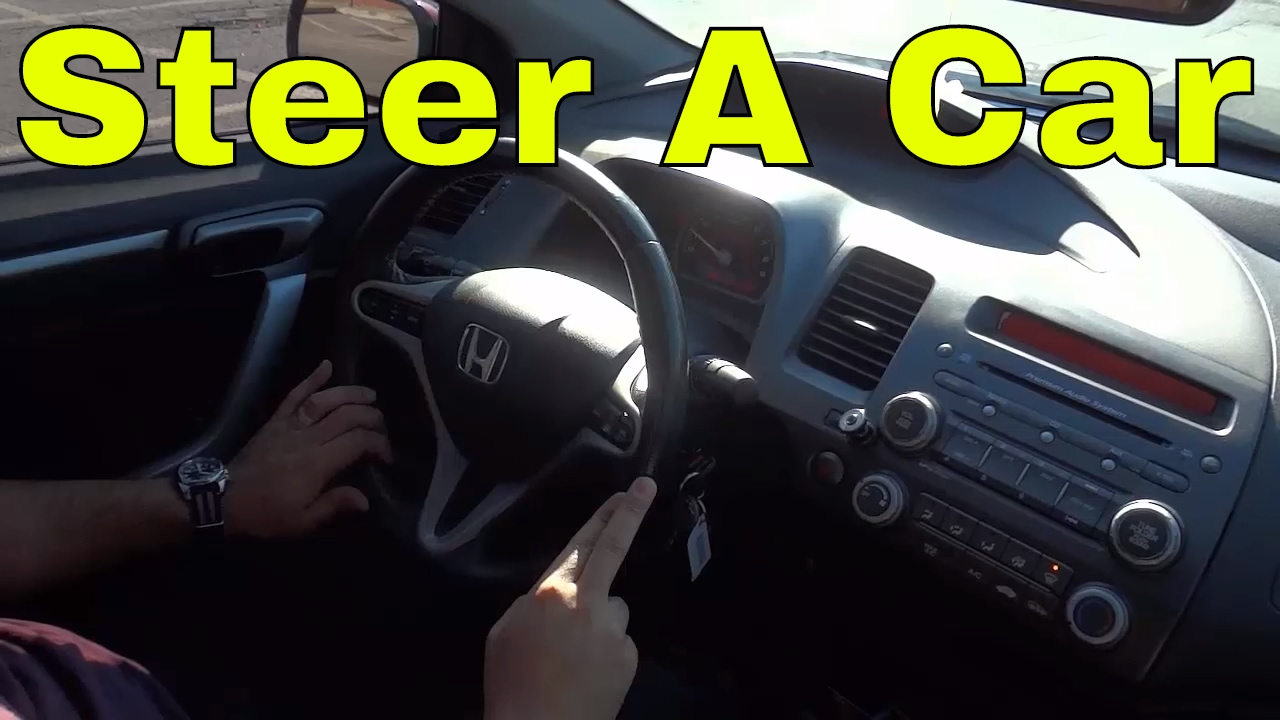 How To Steer A Car Properly Driving Tutorial