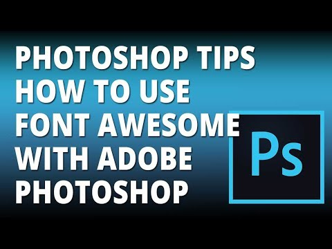 Photoshop Tips How To Use Font Awesome with Adobe Photoshop thumbnail