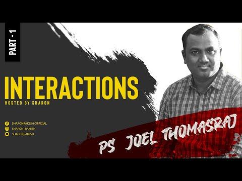 Interaction with Ps.Joel Thomasraj - Part   1