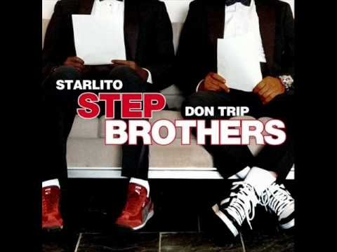 Don Trip & Starlito - Step Brothers - Boats N' Hoes