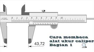 Tutorial membaca Alat Ukur 1 Vernier Caliper mm