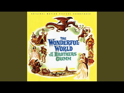 The Wonderful World of the Brothers Grimm (Main Title)