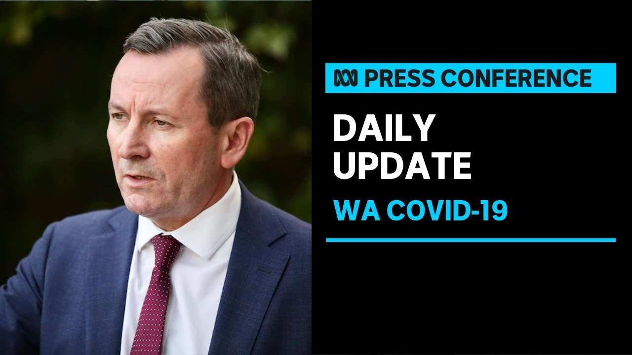 Download IN FULL: WA Premier Mark McGowan gives COVID-19 update ahead of lockdown's end | ABC News