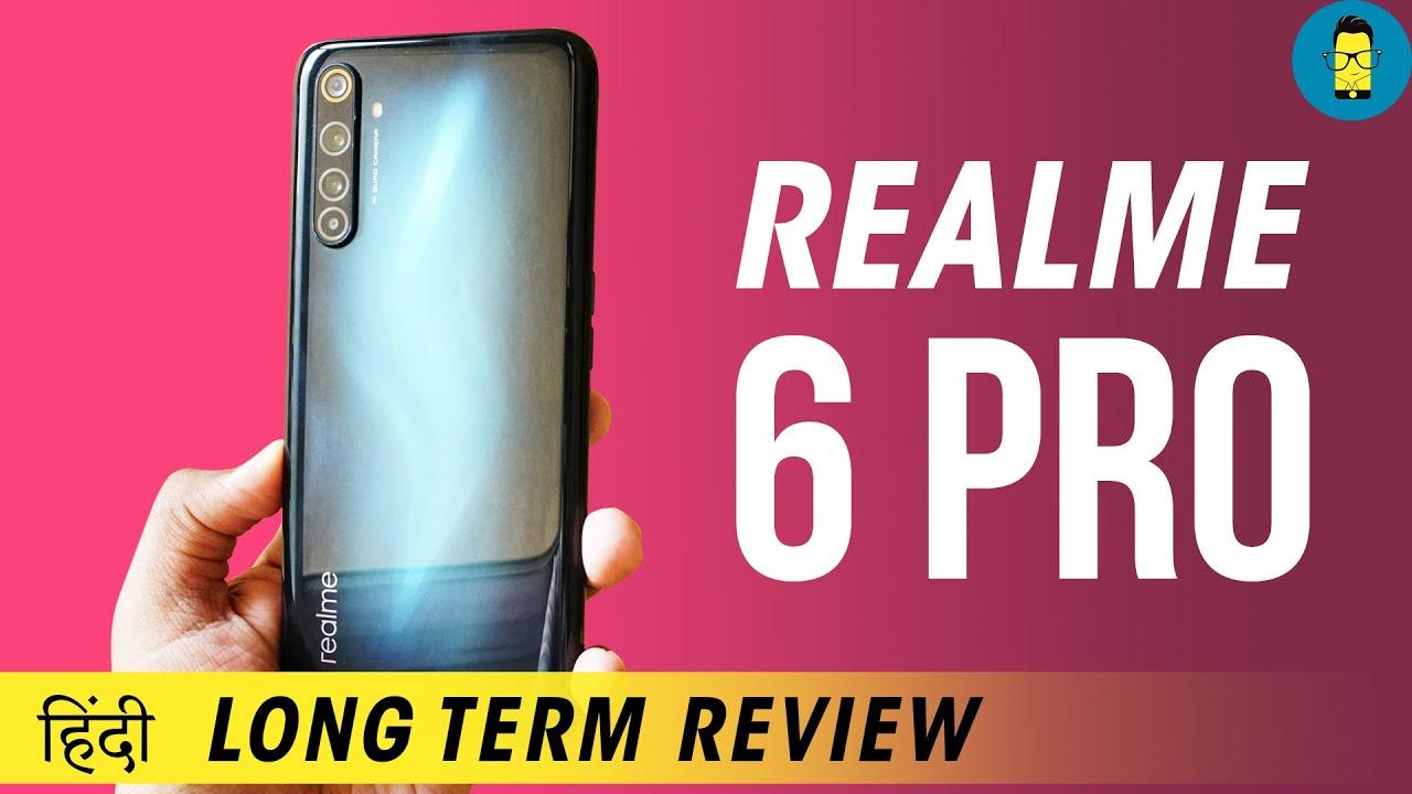 [हिंदी] Realme 6 Pro Long Term Review | 4 Months Later!