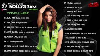DJ RINK - BOLLYGRAM 1st EDITION 2016  |  Audio Jukebox