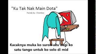 Kisah Best   Ku Tak Nak Main Dota P...