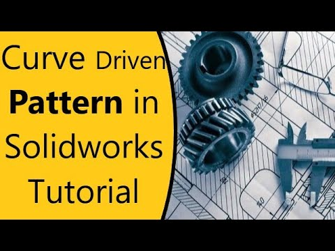 Solidworks Tutorial 20 How to use Curve Driven Pattern in HINDI